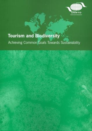 Tourism and Biodiversity – Achieving Common Goals Towards Sustainability