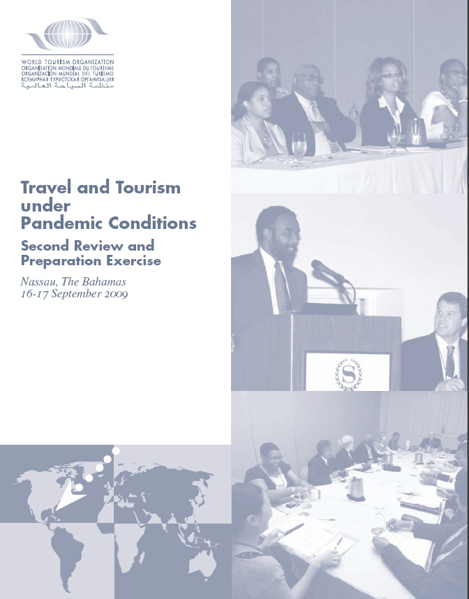 Travel and Tourism under Pandemic Conditions: Review and Preparation Exercise Nassau, The Bahamas  16-17 September 2009