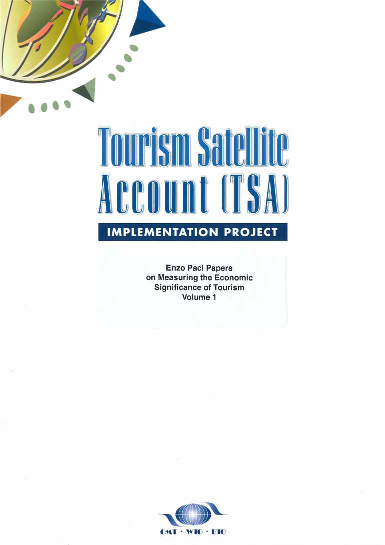 Enzo Paci Papers on Measuring the Economic Significance of Tourism - Vol. 1