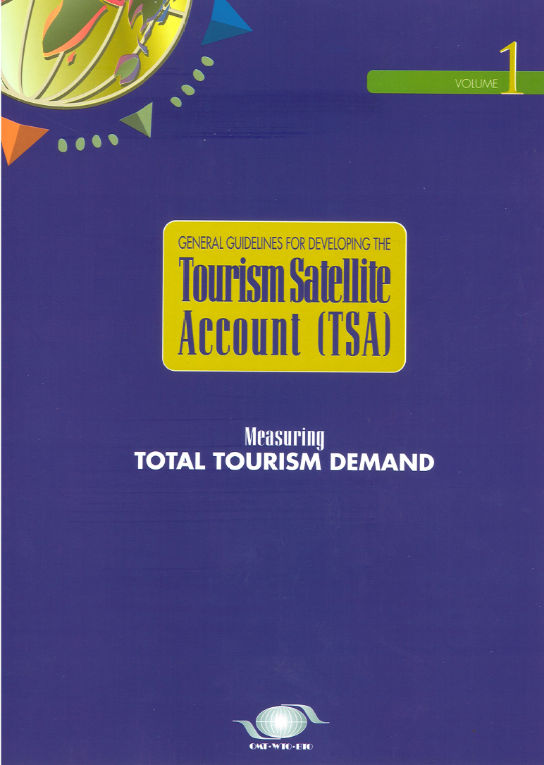 Measuring Total Tourism Demand - General Guidelines Vol. 1