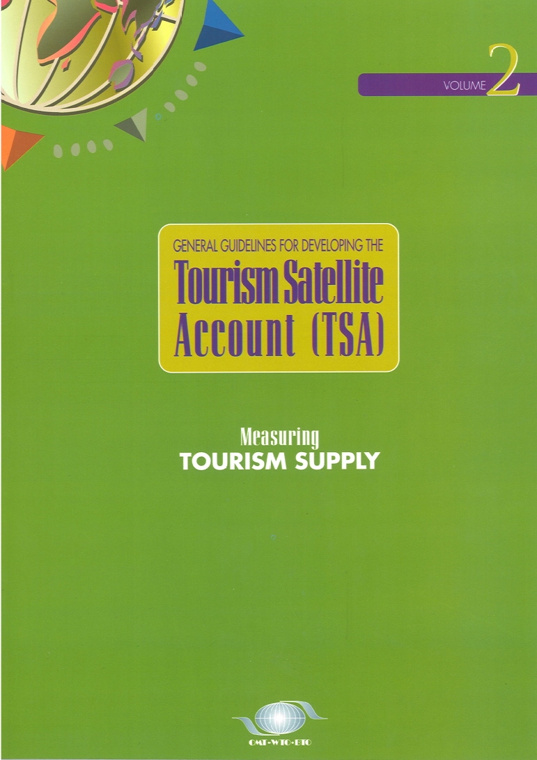 Measuring Tourism Supply - General Guidelines Vol. 2