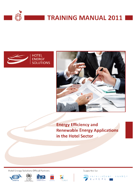 Energy Efficiency and Renewable Energy Applications in the Hotel Sector: TRAINING MANUAL