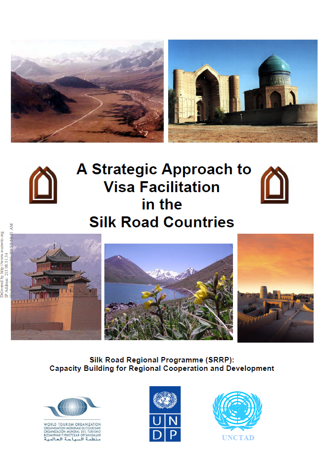 A Strategic Approach to Visa Facilitation in the Silk Road Countries