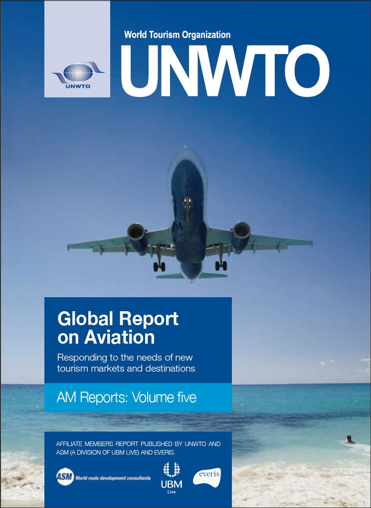 AM Report No.5 Global Report on Aviation: Responding to the needs of new tourism markets and destinations