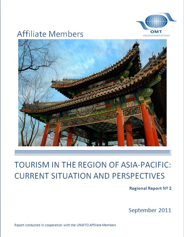 Regional Report - Tourism in the Region of Asia and the Pacific: Current Situation and Perspectives
