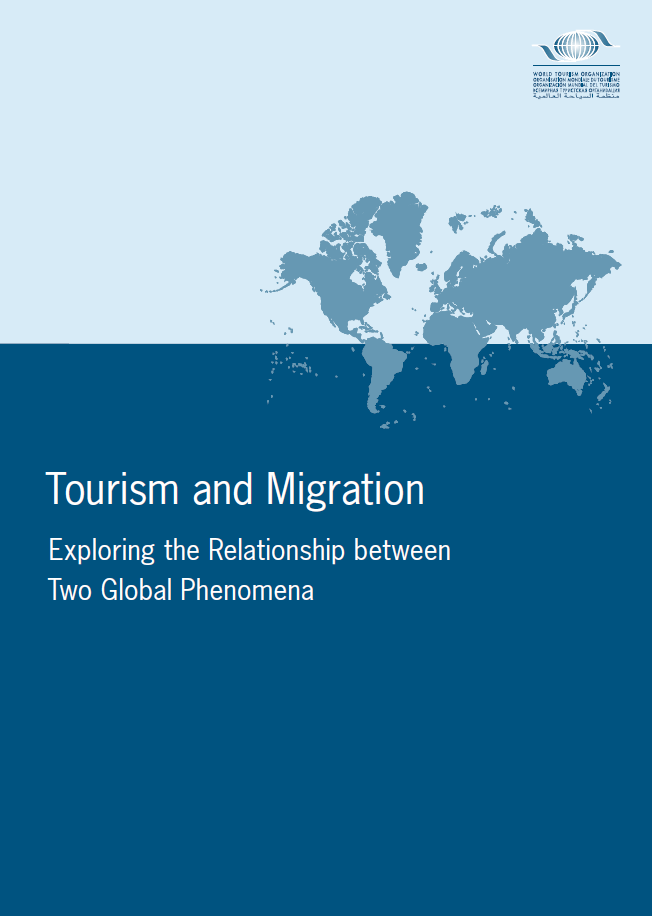 Tourism and Migration – Exploring the Relationship between Two Global Phenomena