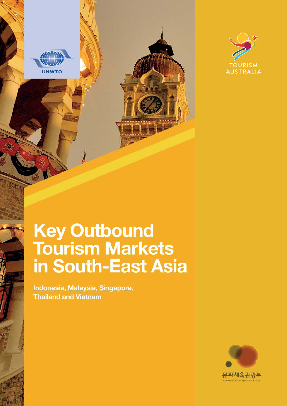 Key Outbound Tourism Markets in South-East Asia – Indonesia, Malaysia, Singapore, Thailand and Vietnam