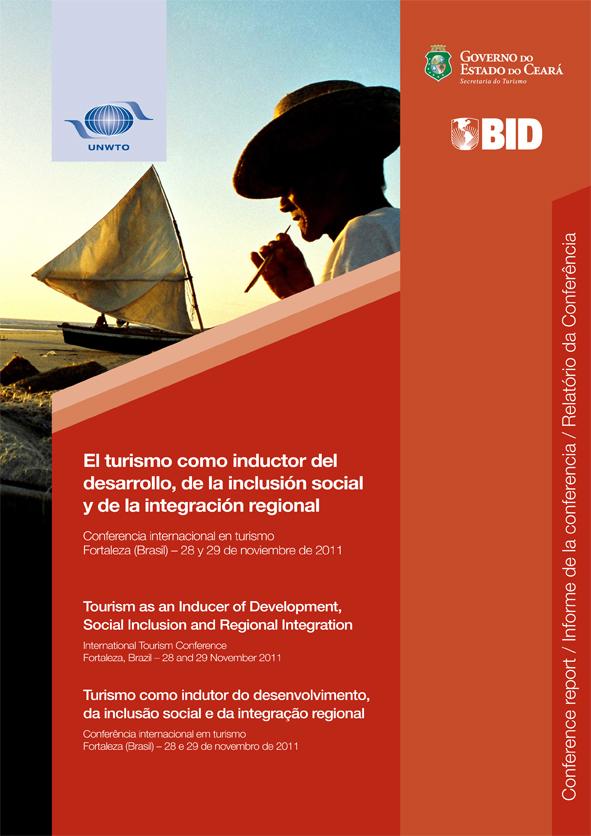 El turismo como inductor del desarrollo, de la inclusión social y de la integración regional - Tourism as an Inducer of Development, Social Inclusion and Regional Integration