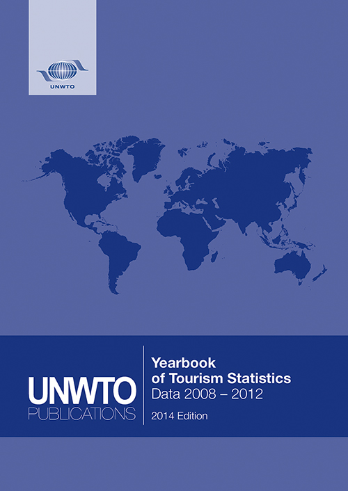 Yearbook of Tourism Statistics, Data 2008 – 2012, 2014 Edition