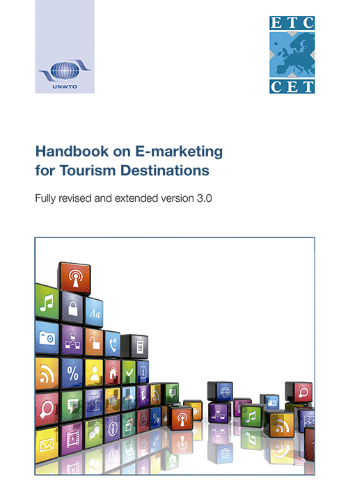 Handbook on E-marketing for Tourism Destinations – Fully revised and extended version 3.0