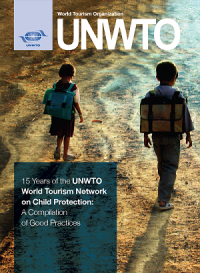 15 Years of the UNWTO World Tourism Network on Child Protection: A Compilation