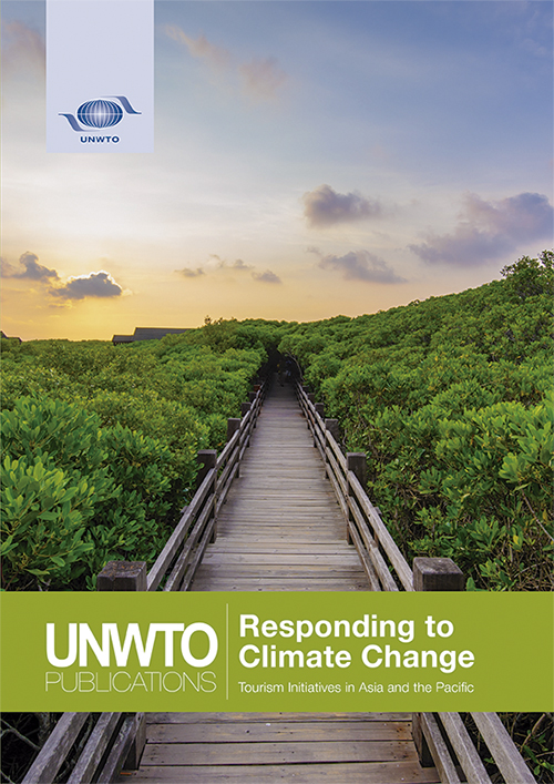 Responding to Climate Change – Tourism Initiatives in Asia and the Pacific