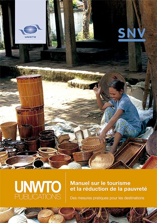 Manuel sur le tourisme et la réduction de la pauvreté – Des mesures pratiques pour les destinations