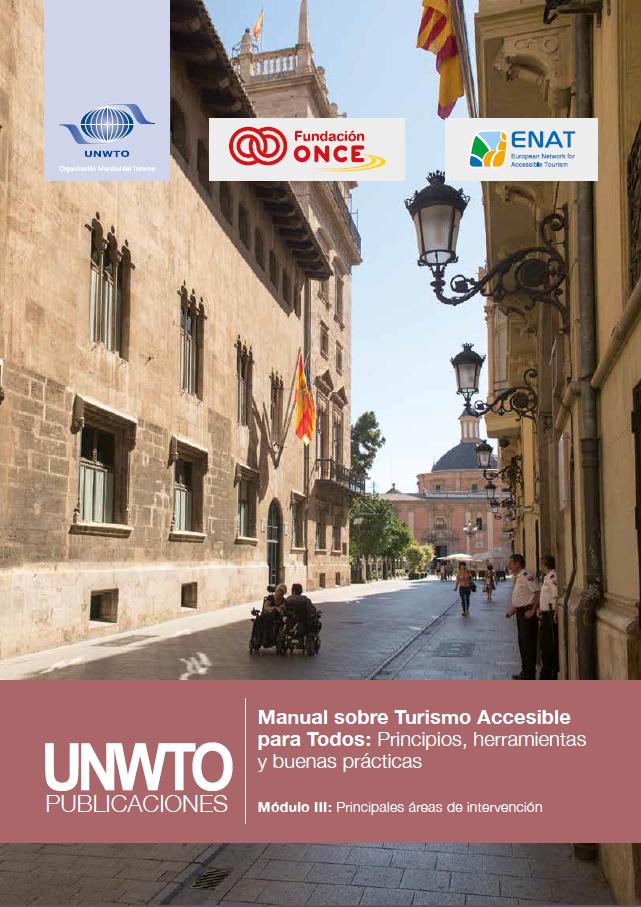 Manual sobre Turismo Accesible para Todos: Principios, herramientas y buenas prácticas – Módulo III: Principales áreas de intervención