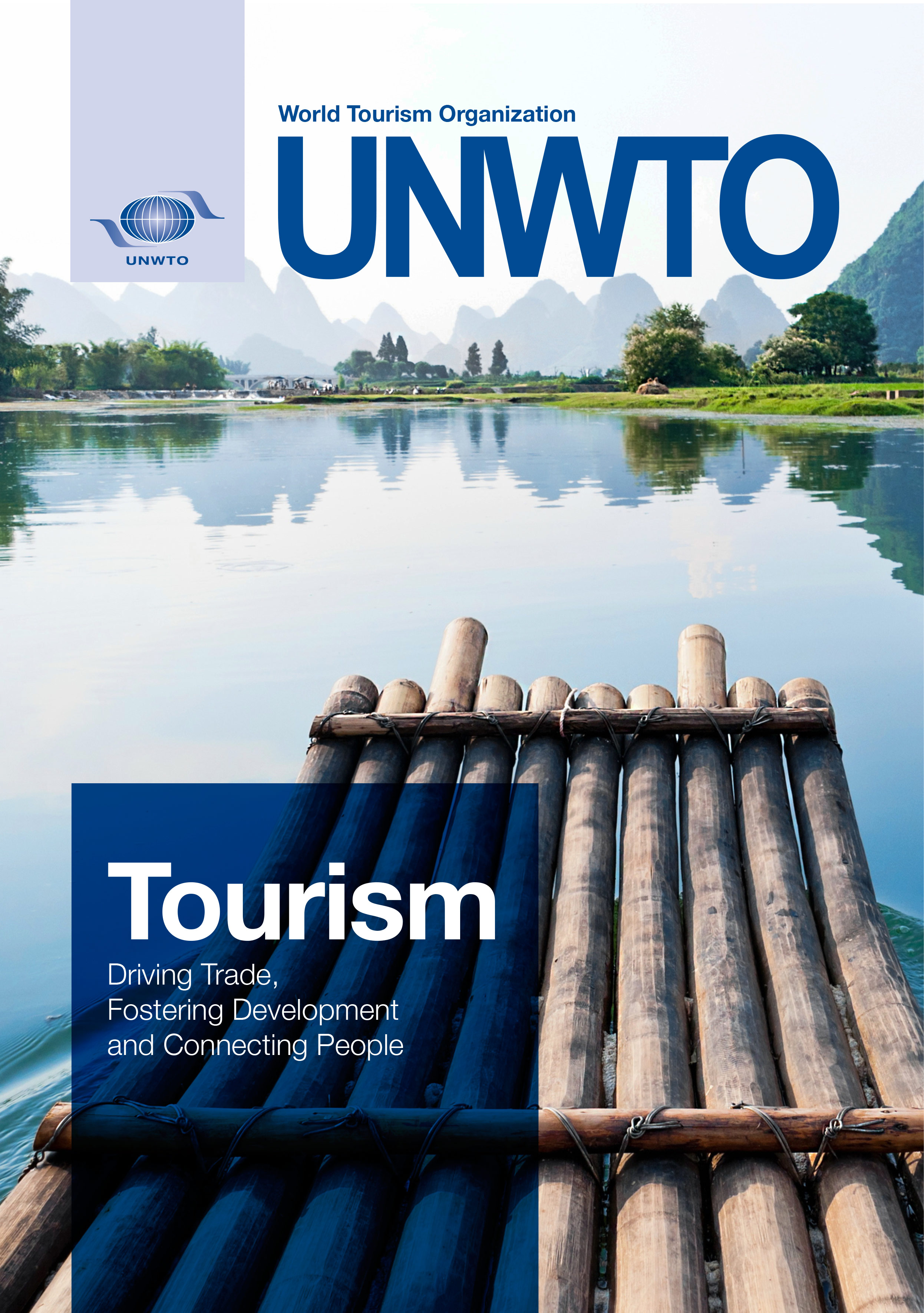 Tourism Driving Trade, Fostering Development and Connecting People