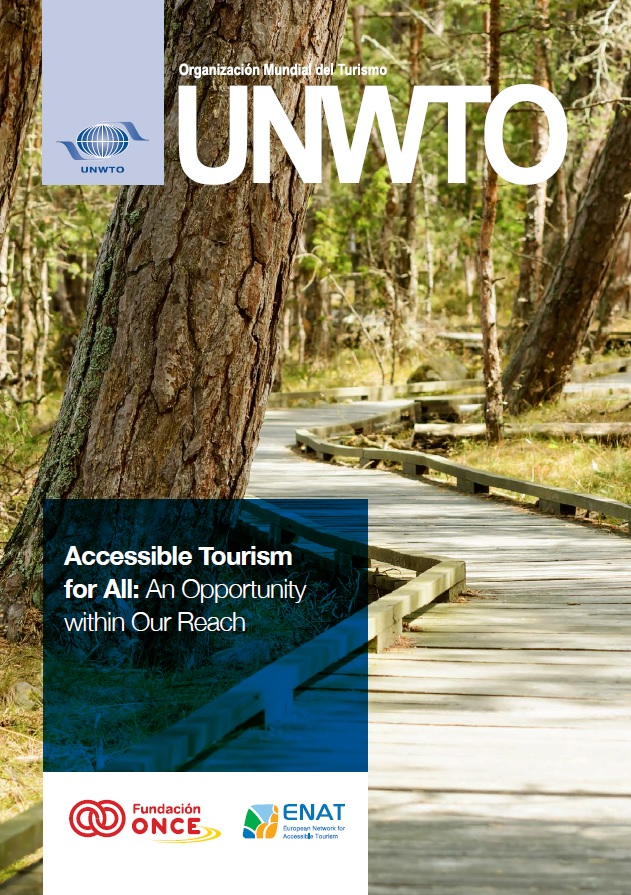 Accessible Tourism for All: An Opportunity within Our Reach