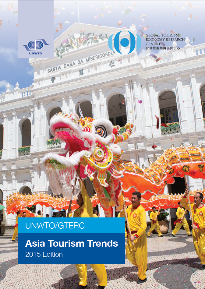 UNWTO/GTERC Annual Report on Asia Tourism Trends, 2015 Edition