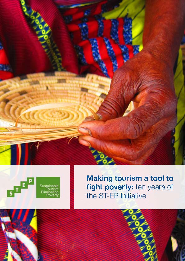 Making tourism a tool to fight poverty: ten years of the ST-EP Initiative