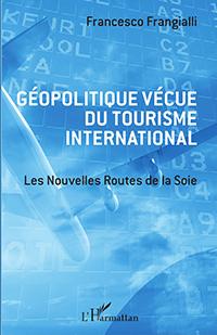 Live Geopolitics of International Tourism – The New Silk Roads