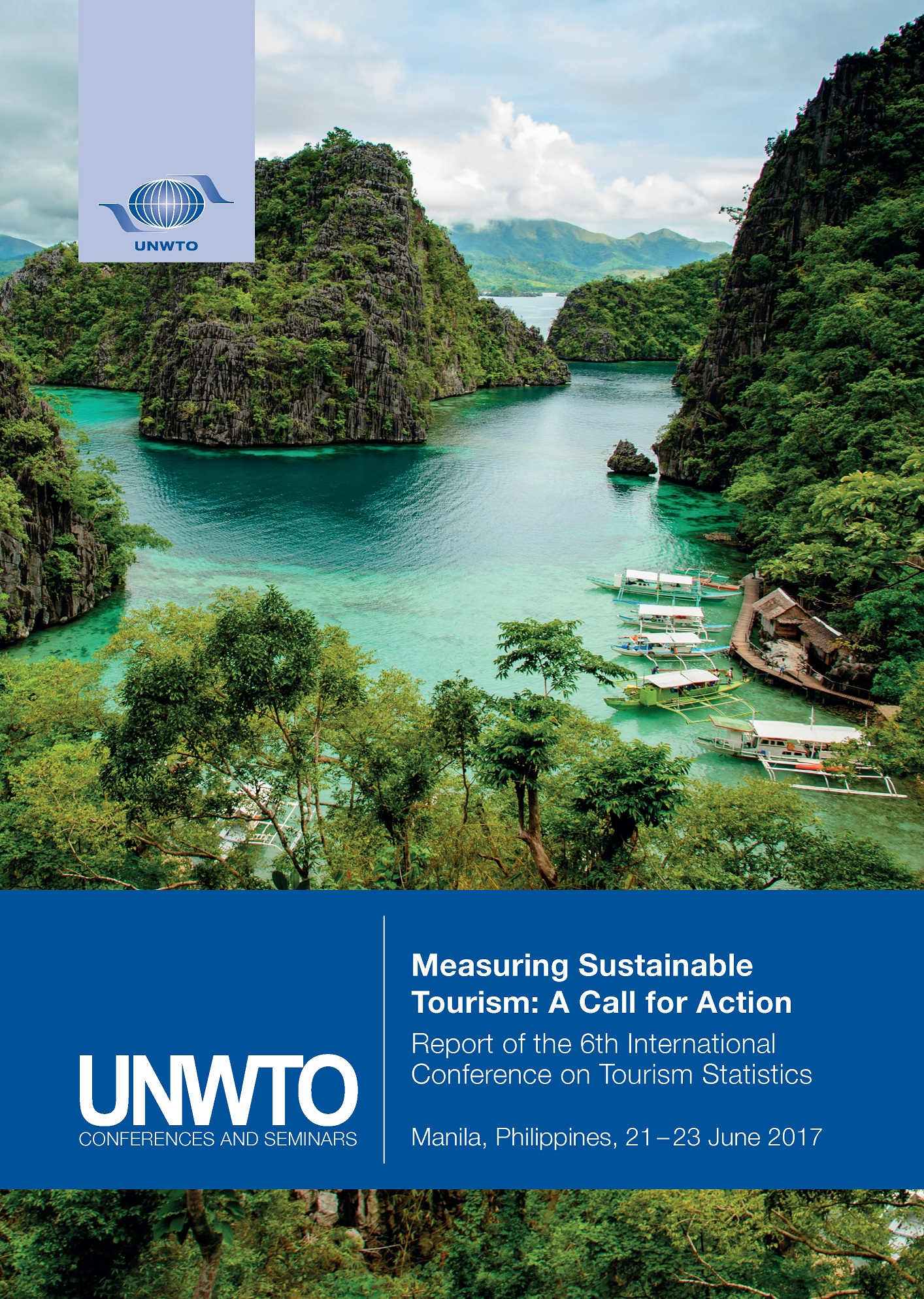 Measuring Sustainable Tourism: A Call for Action – Report of the 6th International Conference on Tourism Statistics, Manila, Philippines, 21 – 23 June 2017