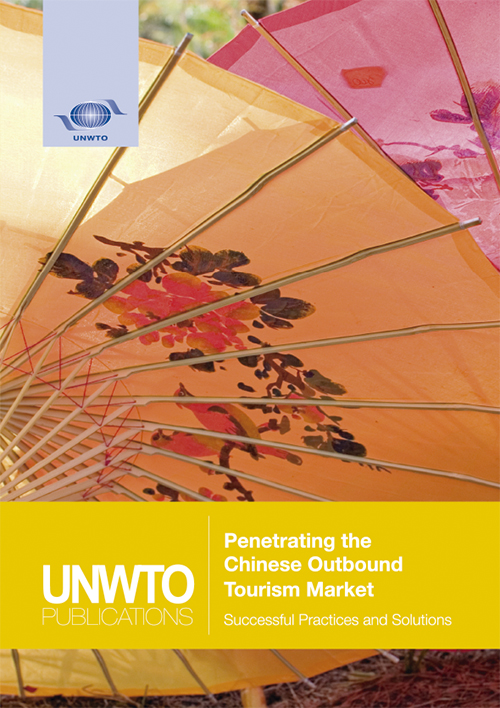 Penetrating the Chinese Outbound Tourism Market – Successful Practices and Solutions
