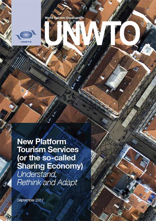 New Platform Tourism Services (or the so-called Sharing Economy) – Understand, Rethink and Adapt