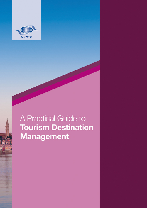 A Practical Guide to Tourism Destination Management