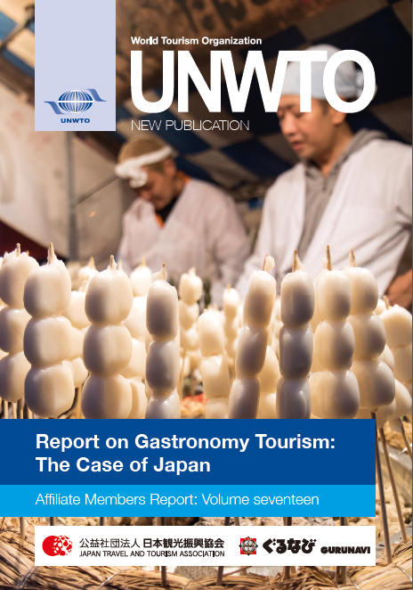 Affiliate Members Report Volume Seventeen – Report on Gastronomy Tourism: The Case of Japan
