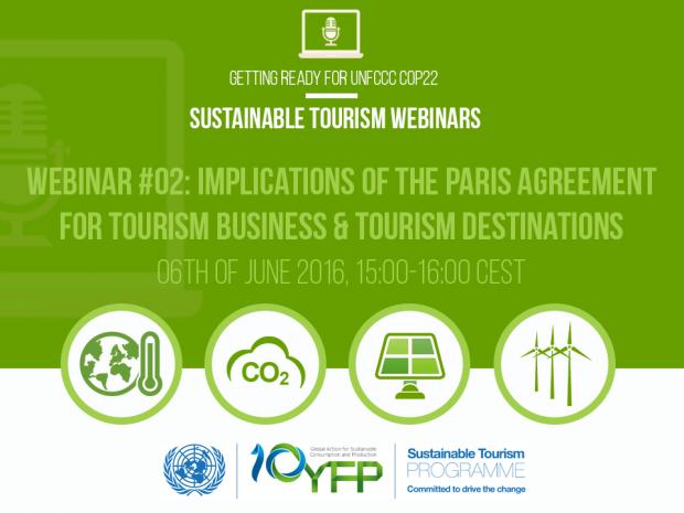 Webinar 2. The Paris Climate Change Agreement and its implications for tourism, 6 June 2016