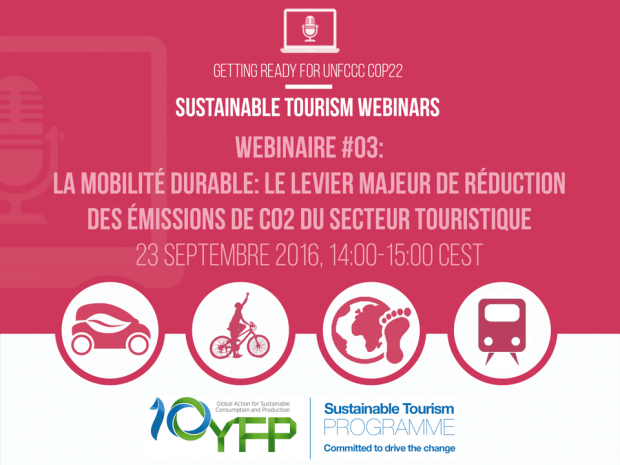 Webinar 3. Sustainable mobility as leverage of reduction of CO2 emissions in tourism sector, 23 September 2016