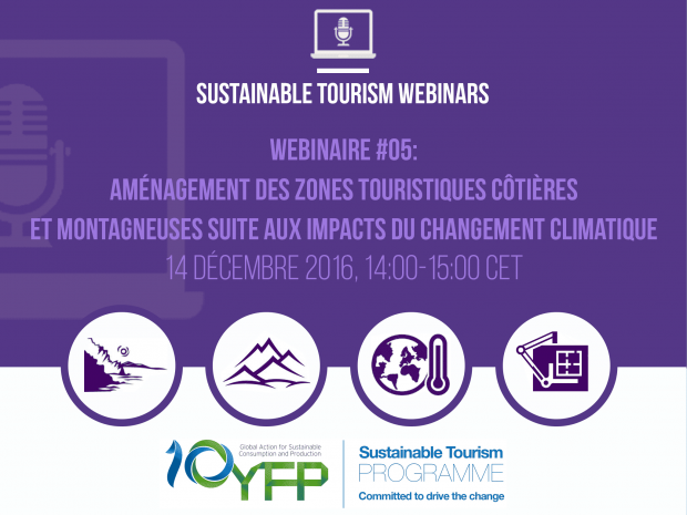 Webinar 5. Management of coastal and mountain tourism areas endangered by climate change, 14 December 2016