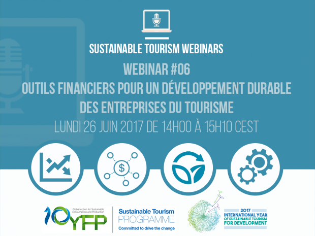 Webinar 6. Financial tools for the sustainable development of tourism enterprises, 26 June 2017
